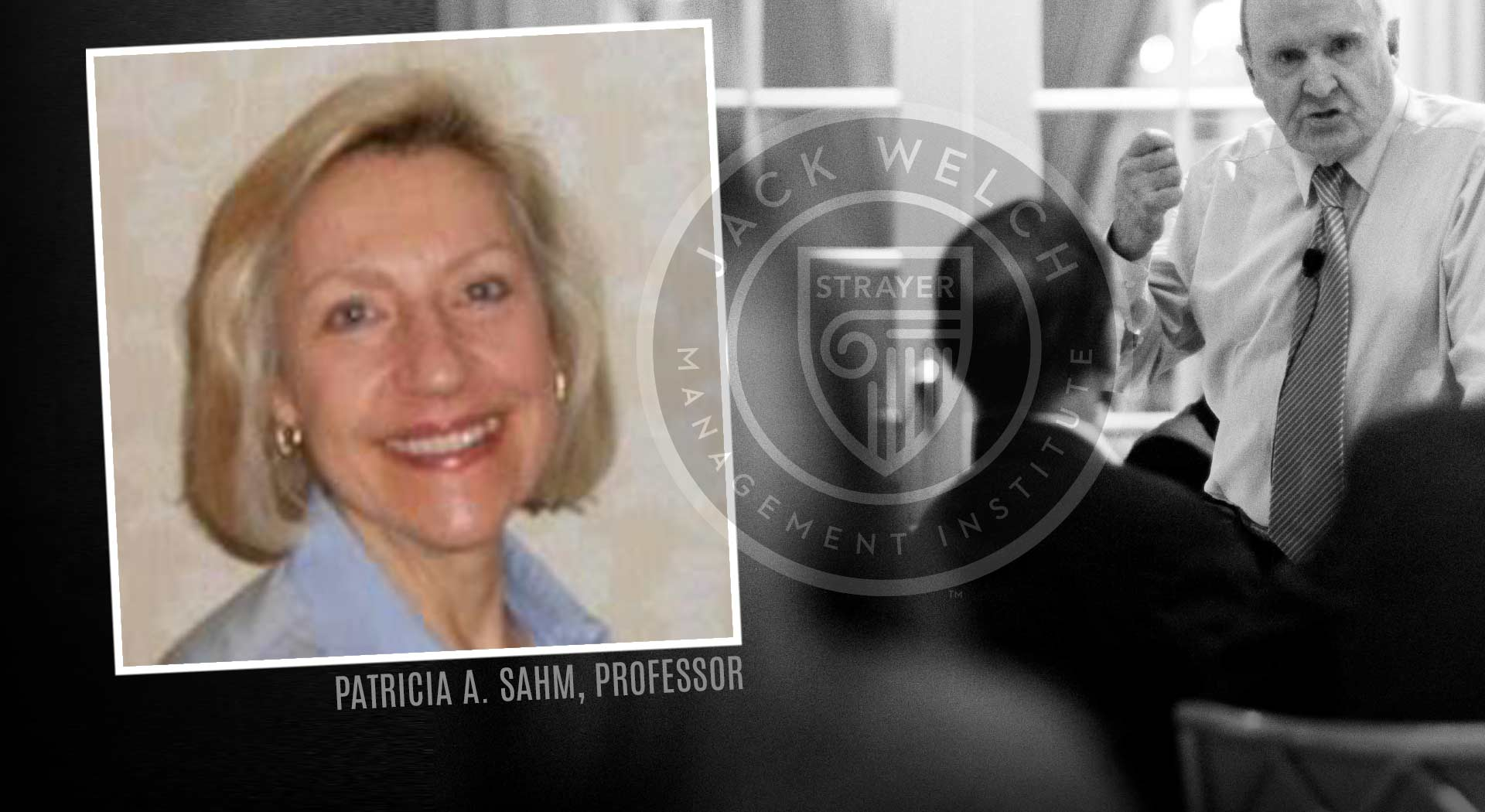 Jack Welch MBA Faculty Profile: Patricia Sahm