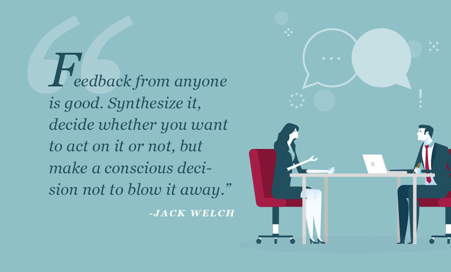 Feedback from anyone is good. Synthesize it, decide whether you want to act on it or not, but make a conscious decision not to blow it away.