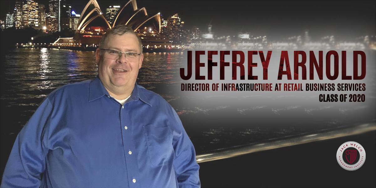 Jeffrey Arnold, Jack Welch MBA