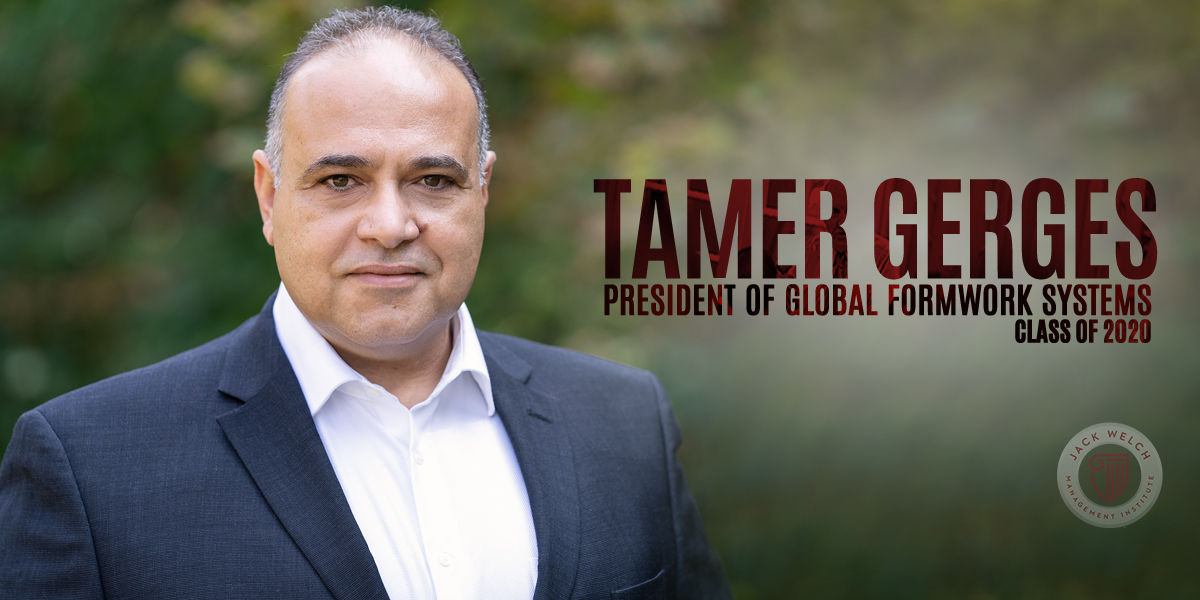 Tamer Gerges, Jack Welch MBA