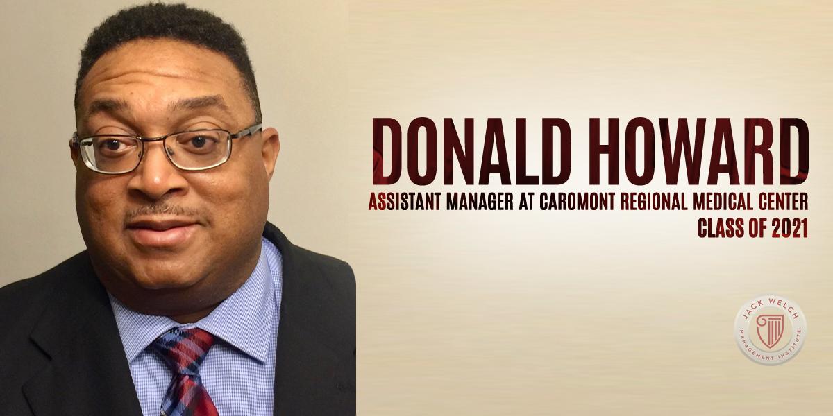 Donald Howard, Jack Welch MBA