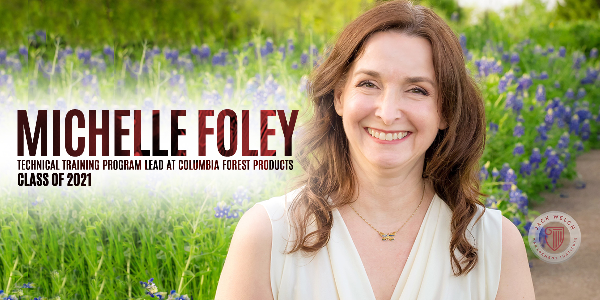 Michelle Foley, Jack Welch MBA