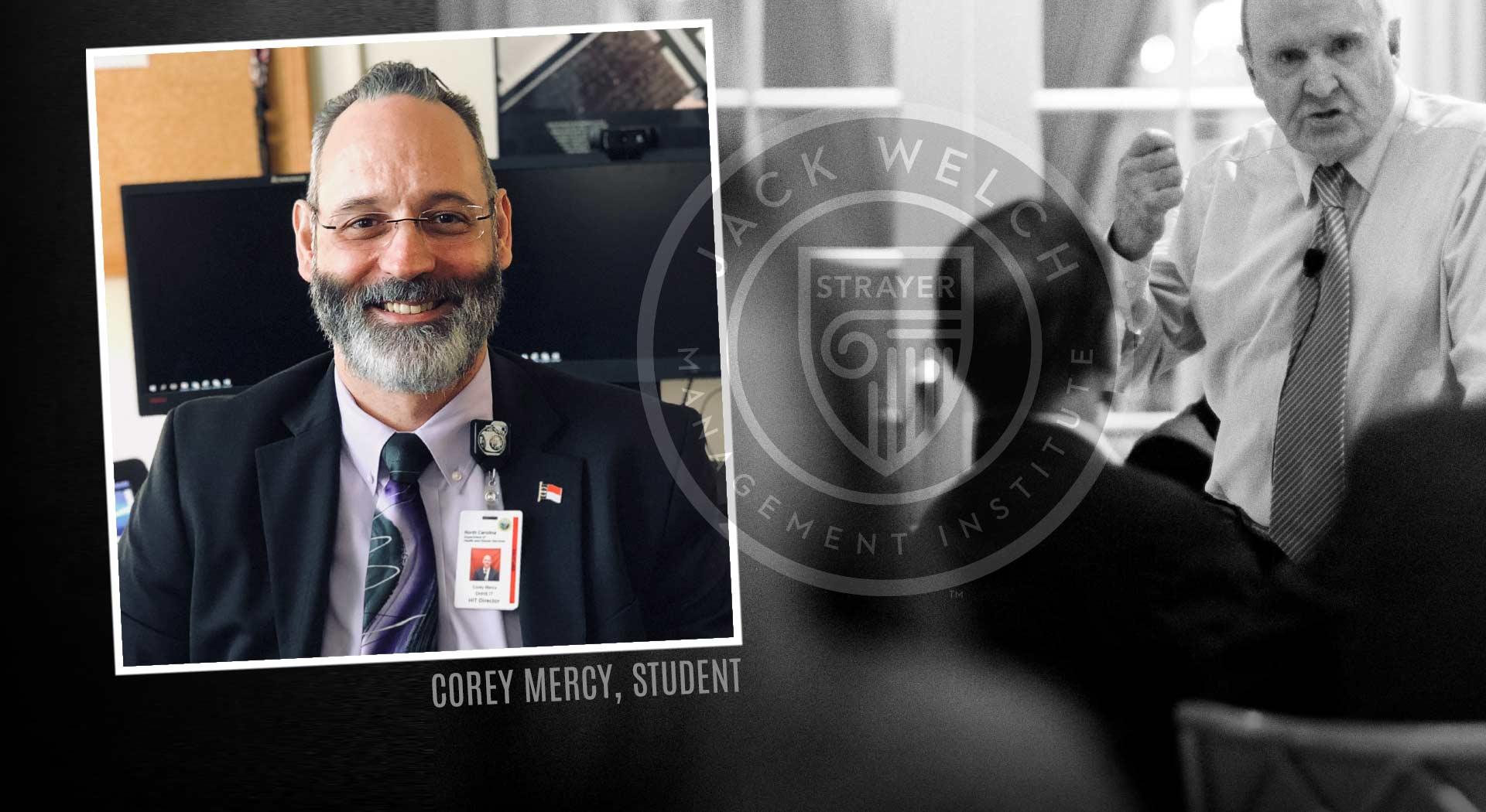 Jack Welch MBA, Corey Mercy