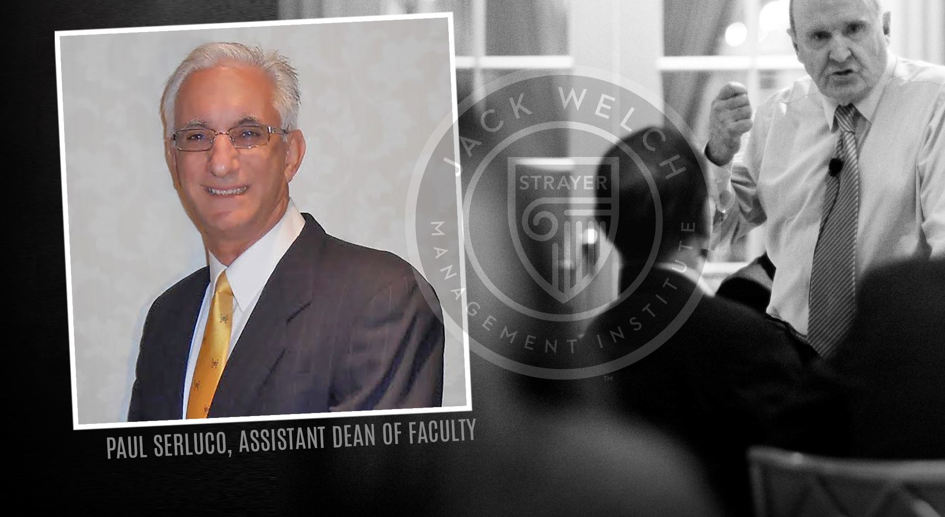 Jack Welch MBA Faculty Profile Paul Serluco